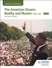 Image for The American dream  : reality and illusion, 1945-1980