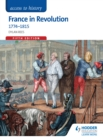Image for France in revolution, 1774-1815