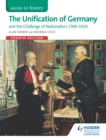 Image for The unification of Germany and the challenge of nationalism 1789-1919