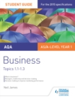Image for AQA business.: (Student guide) : Topics 1-1-1.3,