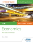 Image for OCR economics student guide 1.: (Microeconomics 1)