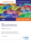 Image for AQA business student guide 2.: (Topics 1.4-1.6)