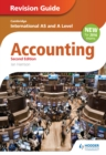 Image for Cambridge International AS/A level accounting.: (Revision guide)