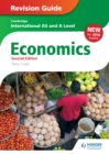 Image for Cambridge international AS/A level economics.: (Revision guide)