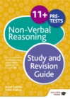 Image for 11+ non-verbal reasoning  : for 11+, pre-test and independent school exams including CEM, GL and ISEB: Study and revision guide