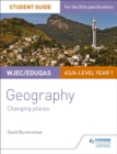 Image for GeographyWJEC/EDUQAS AS/A-level year 1,: Changing places