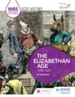 Image for WJEC Eduqas GCSE history.: (The Elizabethan age, 1558-1603)
