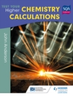 Image for Test Your Higher Chemistry Calculations 3rd Edition