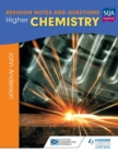 Image for Revision notes & questions for higher chemistry.