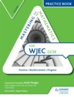 Image for Mastering mathematics WJEC GCSE practice book.: (Higher)