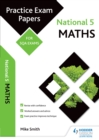 Image for National 5 maths: practice papers for SQA exams