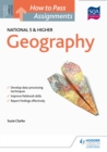 Image for How to Pass National 5 and Higher Assignments: Geography