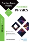 Image for National 5 physics: practice papers for SQA exams
