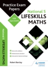 Image for National 5 lifeskills maths: practice papers for SQA exams