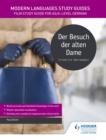 Image for Der besuch der alten dame  : literature study guide for AS/A-level German