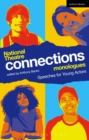 Image for National Theatre Connections monologues  : speeches for young actors