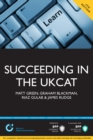 Image for Succeeding in the Ukcat: Over 700 Practice Questions Including Detailed Explanations, Two Mock Tests and Comprehensive Guidance On How to Maximise Your Score