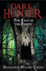 Image for The face in the forest : 10