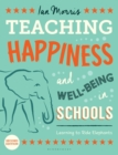 Image for Teaching happiness and well-being in schools  : learning to ride elephants