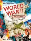 Image for World War II unclassified  : secrets of World War II revealed