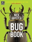 Image for Nick Baker's bug book: discover the world of the mini-beast!.