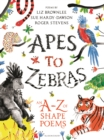 Image for Apes to zebras  : an A-Z of shape poems