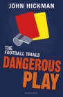 Image for Dangerous play
