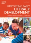 Image for Supporting early literacy development  : exploring best practice for 2-3 year olds