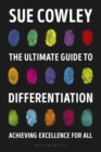 Image for The ultimate guide to differentiation  : achieving excellence for all