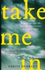 Image for Take me in