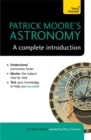 Image for Patrick Moore's astronomy  : a complete introduction