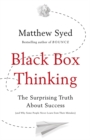 Image for Black box thinking  : the surprising truth about success