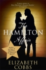 Image for The Hamilton affair  : the epic love story of Alexander Hamilton and Eliza Schuyler