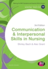 Image for Communication and interpersonal skills in nursing