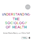 Image for Understanding the sociology of health