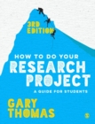 Image for How to do your research project  : a guide for students
