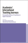 Image for Academics' international teaching journeys: personal narratives of transitions in higher education