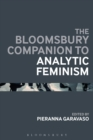 Image for The Bloomsbury companion to analytic feminism