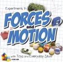 Image for Experiments in forces and motion with toys and everyday stuff