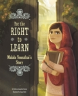 Image for For the right to learn: Malala Yousafzai's story