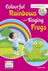 Image for Colourful rainbows and singing frogs
