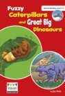 Image for Fuzzy caterpillars and great big dinosaurs