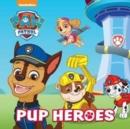 Image for Nickelodeon PAW Patrol Pup Heroes