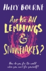 Image for Are we all lemmings and snowflakes?