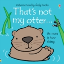 Image for That's not my otter