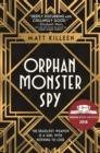 Image for Orphan monster spy