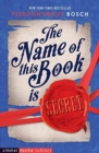 Image for The name of this book is secret