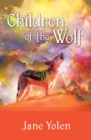Image for Children of the wolf: a novel