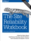 Image for The site reliability workbook: practical ways to implement SRE