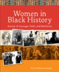 Image for Women in Black History: Stories of Courage, Faith, and Resilience